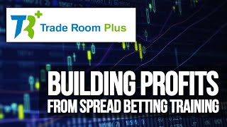 Building Profits From Spread Betting Training