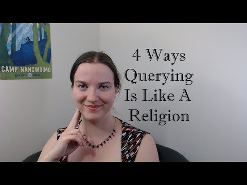 4 Ways Querying A Novel Is Like A Religion