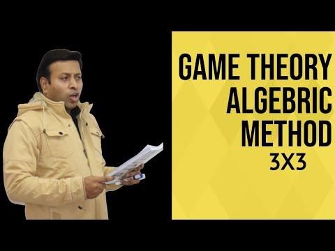 GAME THEORY Algebraic Method 3x3