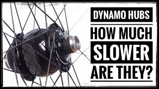 How Much Do Dynamo Hubs Really Slow You Down?