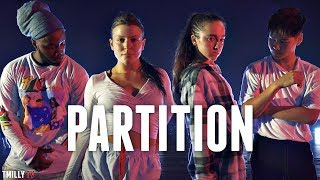 Download Beyoncé - Partition - Dance Choreography by Willdabeast Adams ft Sean Lew & Kaycee Rice #TMillyTV