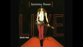 01.Despina Vandi-Deste mou ta matia [Live Cd 2 2003] HD