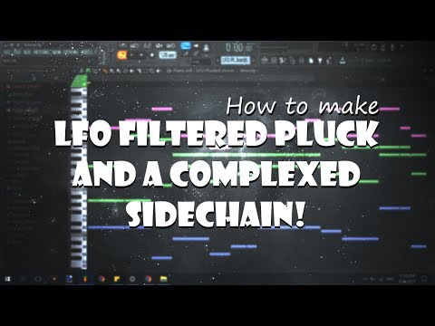 Plucked Chords & Side chaining with Fruity Love Philter | Sylenth1 Tutorial