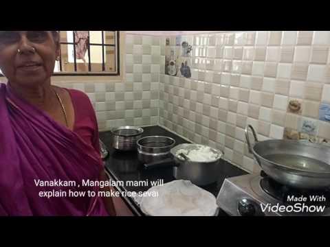 Rice sevai preparation with Mangalam Mami