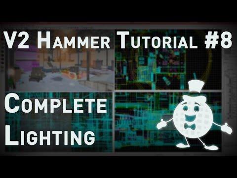 Hammer Tutorial V2 Series #8