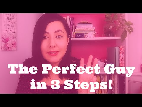 How To Choose The Perfect Guy for You In 3 Simple Steps