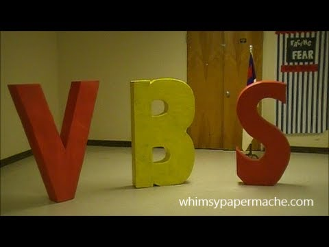 How to Make Giant Paper Mache VBS Letters for Your Church