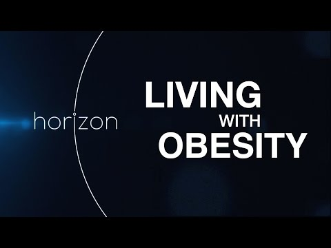 What is it like to be obese? - Horizon: Why Are We Getting So Fat? - BBC Two