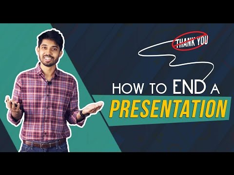 2. How to end a presentation by Ayman Sadiq [Skill Development]