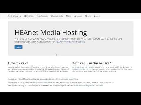 HEAnet Media Hosting overview
