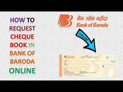 HOW TO REQUEST CHEQUE BOOK IN BANK OF BARODA ONLINE..
