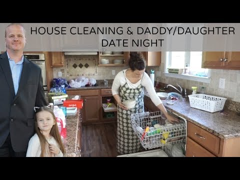 House Cleaning & Daddy/Daughter Date Night (April 20, 2018) Vlog