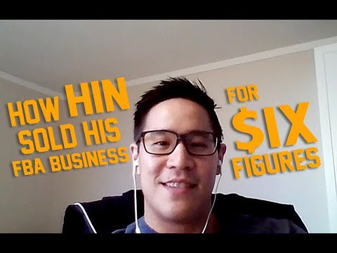 How my friend Hin sold his FBA business for 6 Figures!