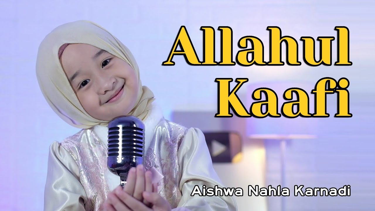 ALLAHUL KAAFI (NEW VERSION) - COVER AISHWA NAHLA KARNADI