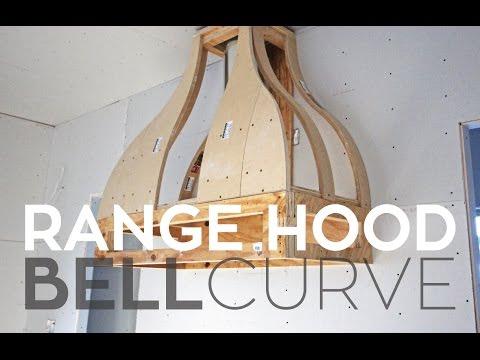 Building A Custom Range Hood: Bell Curve