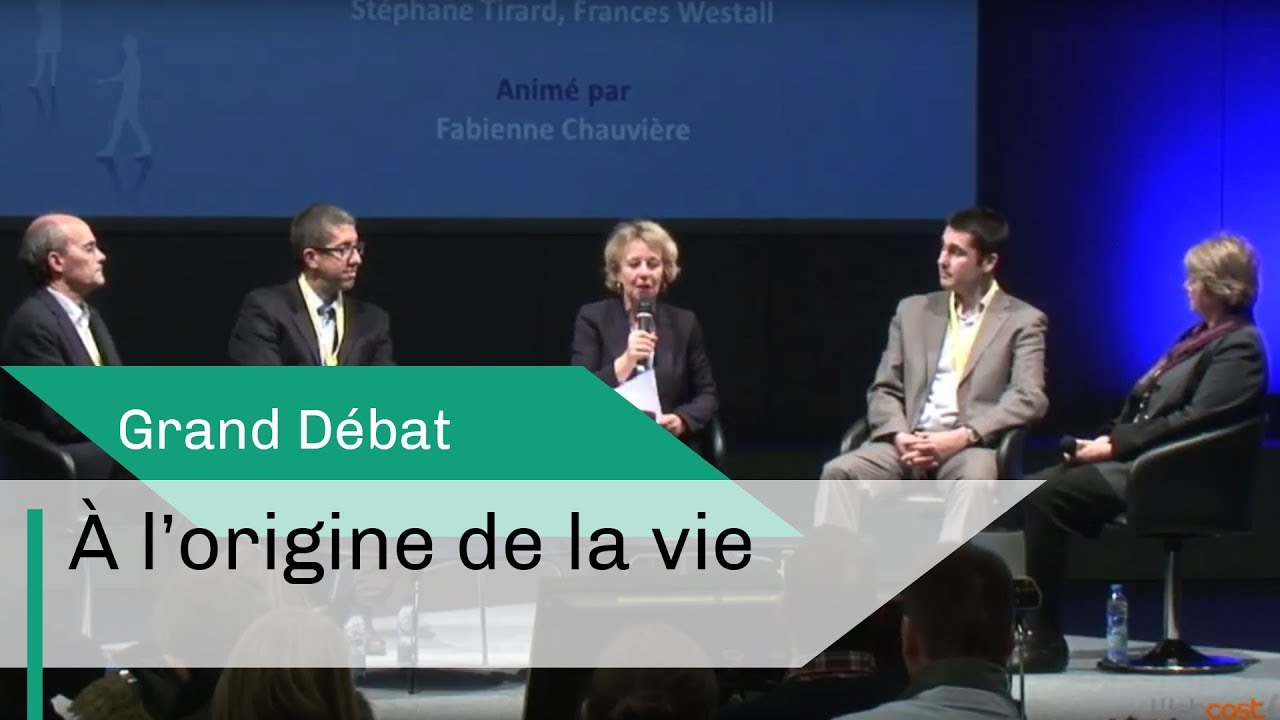 A l'origine de la vie | Grand Débat | CNRS