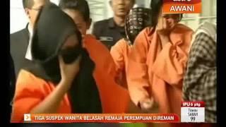 Tiga suspek wanita belasah remaja perempuan direman