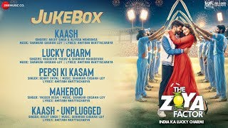 The Zoya Factor - Full Movie Audio Jukebox | Sonam K Ahuja & Dulquer Salmaan | Shankar Ehsaan Loy
