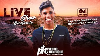 🔴 LIVE Show Beneficente PH Paulo Henrique [ AO VIVO ]