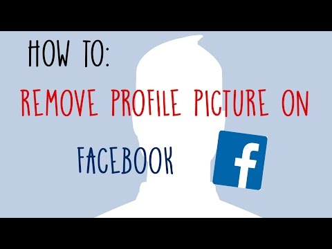 How to Remove Profile Picture on Facebook | 2018 UPDATED
