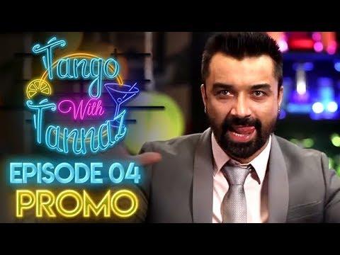 Tango with Tannaz - Ajaz Khan | EP 04 Promo | Tannaz Irani | FrogsLehren | HD