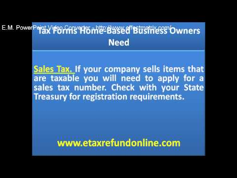 Tax Forms Home-Based Business Owners Need