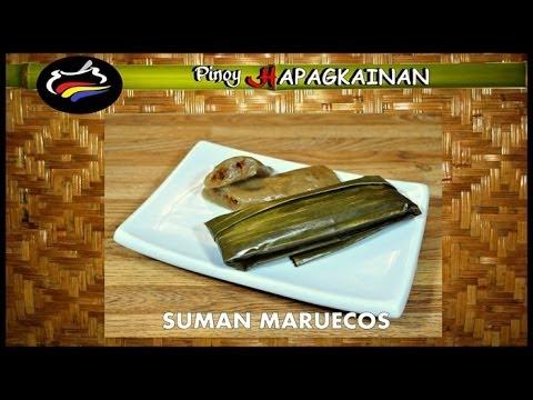 SUMAN MARUECOS Pinoy Hapagkainan