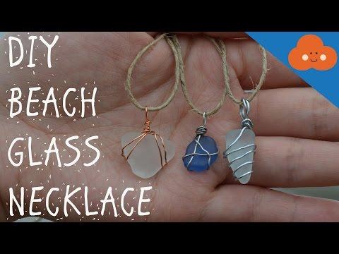 DIY BEACH GLASS NECKLACE