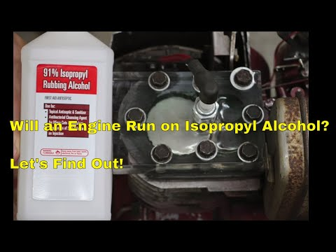 Will a Gas Engine Run on Isopropyl Alcohol?  Let's find out!