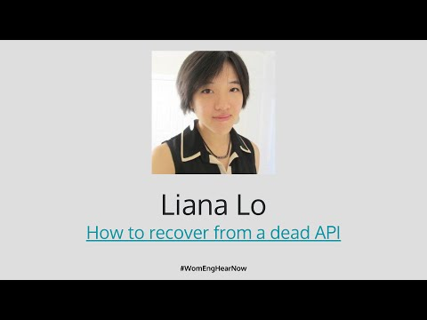 Square WomEng Hear + Now: How to recover from a dead API by Liana Lo