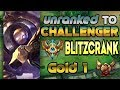 Unranked to Challenger Support Blitzcrank Gold 1