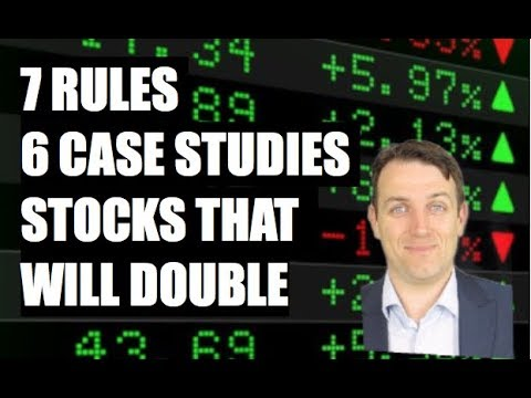 HOW TO FIND STOCKS THAT WILL DOUBLE - 7 RULES, 6 CASE STUDIES