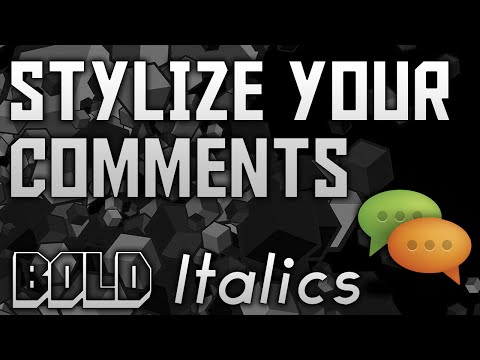 How To Design Your Comments | Make Your Comments Bold/Italics, Add Timestamps And Links