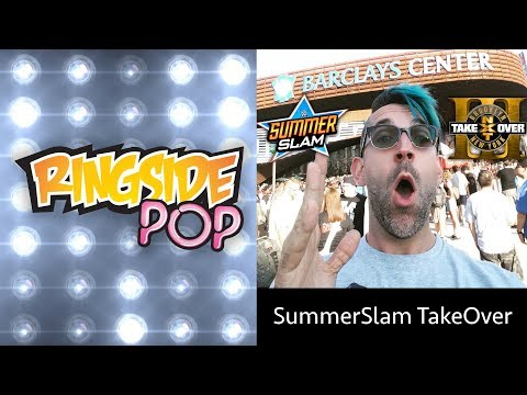 SummerSlam TakeOver | AfterBuzz TV's Ringside Pop with Dale Rutledge Episode 6