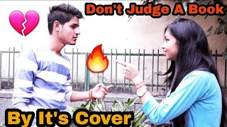 Don't Judge A Book By It's Cover | Ankit Sharma