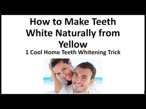 How to Make Teeth White Naturally from Yellow | 1 Home Whitening Trick