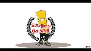 KDFinesse - Get Rich