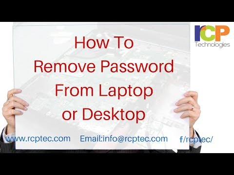 How to Remove Password From Your Laptop or Desktop