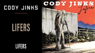 Cody Jinks - Lifers Mp3