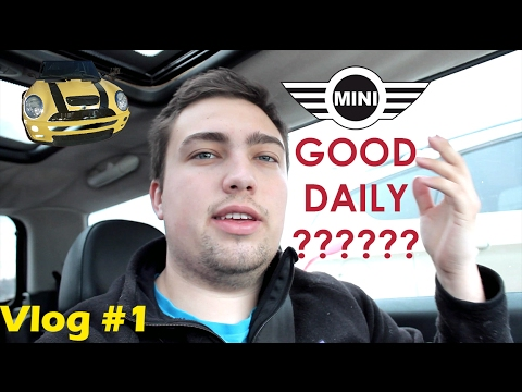 Is the MINI a good Daily Driver? Vlog #1