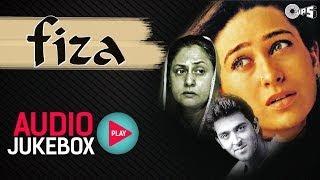 Fiza - Full Songs (Audio Jukebox) | Hrithik Roshan, Karisma Kapoor, Anu Malik, AR Rahman