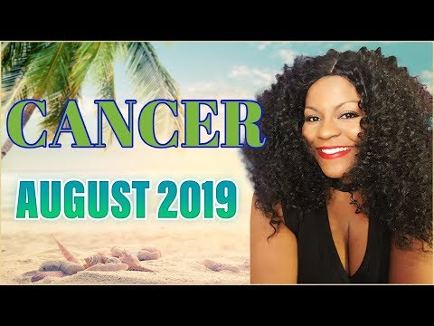CANCER HOROSCOPE AUGUST 2019 3GP, MP4 Video & MP3 Download