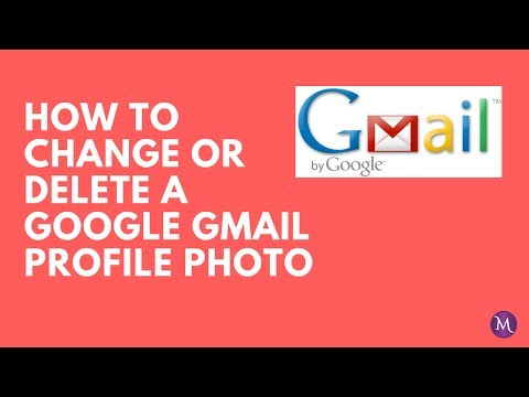 How To Change/Delete a Google Gmail Profile Photo