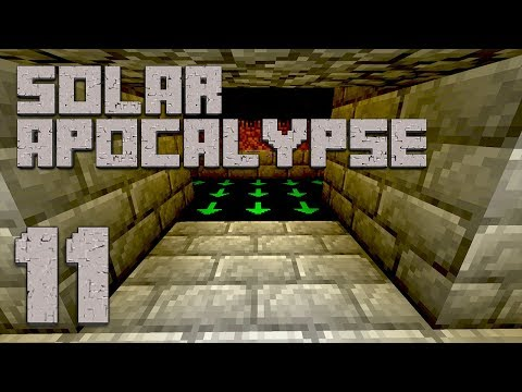 ►Solar Apocalypse LP: GETTING CLOSER!   Ep. 11   Modded Minecraft Survival◄