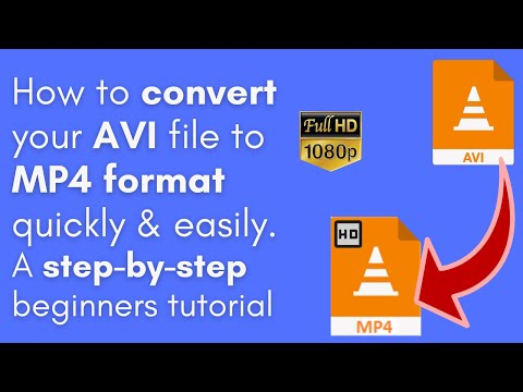 How to convert AVI to MP4 on windows using the Best AVI to MP4 converter
