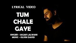 Tum Chale Gaye  Sagar Lalwani  Cover   Yasser Desai  Aakanksha Sharma