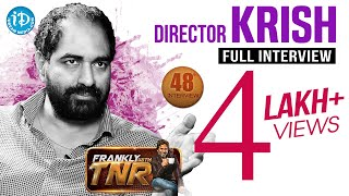 Gautamiputra Satakarni Director Krish Interview | Frankly With TNR #48 | Talking Movies #261