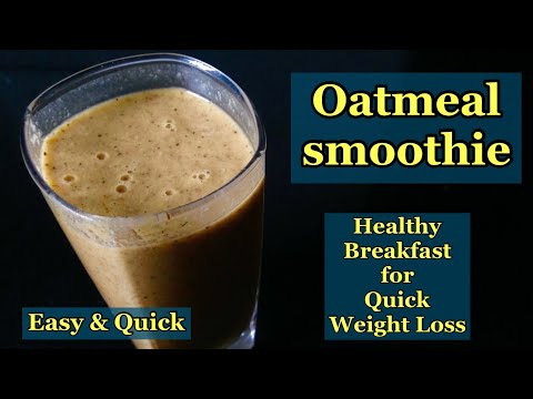 Oatmeal smoothie Recipe | How to make Oats Smoothie for weight Loss | Healthy Breakfast