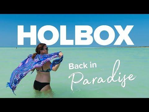 WE'RE BACK IN PARADISE! Las Nubes de Holbox