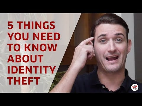 5 Things Everyone Should Know About IDENTITY THEFT!
